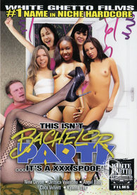 This Isnt Bachelor Party Its A Xxx