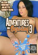 Adventures In Squirting 03